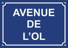 Plaque Métal Avenue de L'OL