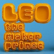 Behind the Scenes of LEO the Maker Prince - 3D Printing Industry - This is a really wonderfully cool video.  How to make 3D printing understandable to young children.  It also brings in innovative thinking and some math concepts.