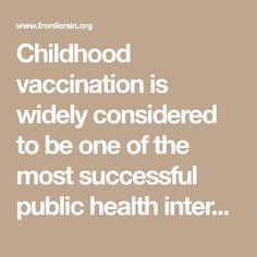 Childhood vaccination is widely considered to be one of the most successful public health interventions. Yet, the effective delivery of vaccination depends upon public willingness to vaccinate. Recently, many countries have faced problems with vaccine hesitancy, where a growing number of parents perceive vaccination to be unsafe or unnecessary, leading some to delay or refuse vaccines for their children. Effective intervention strategies for countering this problem are currently sorely…