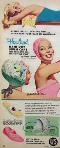 Ad for Swim Caps. Iwonder how their hair really looked when they took the cap off.