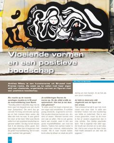 """My Interview in Highlife Magazine Amsterdam Part 1/4 Translated from original interview by Peter van Sparrentak in Dutch   Anthea Missy flowing forms and a positive message (scroll down for NL)  Anthea Missy is an artist from Brussels with French roots. She manages to stand out with her own style of flowing organic forms and figures with a positive message.  In response to the recent attacks you made a Brussels Mural called Love Bomb: """"Coincidentally on that day I wanted to take a train to…"""