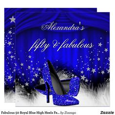 Fabulous 50 Royal Blue High Heels Feather Birthday Square Paper Invitation Card Source by bradleylinks dinner outfit Carton Invitation, Invitation Paper, Elegant Invitations, Diy Invitations, Invites, Blue Birthday Parties, Elegant Birthday Party, 15 Birthday, Birthday Nails