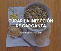 Cómo quitar el dolor de garganta de forma fácil y natural Natural Medicine, Herbal Medicine, Health Remedies, Home Remedies, Vicks Vaporub, Natural Cures, Health Tips, Detox, Herbalism