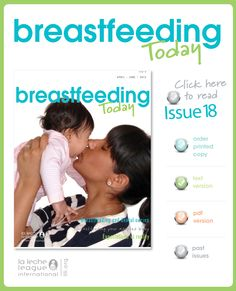 Breastfeeding Today, Issue 18, June 2013  • Breastfeeding and Dental Caries • Breastfeeding Your Adopted Baby • Expectations vs Reality