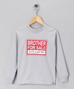 Another great find on #zulily! Clay 'Brother for Sale' Tee - Infant, Toddler & Boys #zulilyfinds