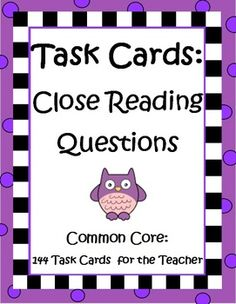 Task Cards: Close Reading Questions for Teachers by The Teacher Next Door is a comprehensive set of 148 questions on Task Cards that teachers can use with any Close Reading text. All of these questions are designed to help your students practice digging deeper into the text and each question can be used with one type of text (Fiction or Informational Text) and sometimes both. Three additional handouts and detailed teacher notes about the process of Close Reading are also included. $