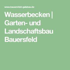 Lovely Wasserbecken Garten und Landschaftsbau Bauersfeld