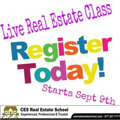 Live Real Estate Pre-Licensing Class Starts Saturday September 9th.Enrollment Package includes required 135hr Course PackageReal Estate Principles 45hrsReal Es