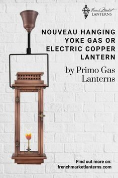 Looking for instant curb appeal? Imagine this Nouveau Lantern hanging  on your front porch. A touch of elegance that can be appreciated in all four seasons, this copper lantern is a work of art. Shop different mounts and lighting styles at French Market Lanterns. Modern Lanterns, Gas Lanterns, Hanging Lanterns, Copper Lantern, Gas Lights, Gas And Electric, Fashion Lighting, Mediterranean Style, Curb Appeal