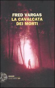 Libro La cavalcata dei morti Fred Vargas