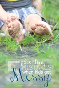 5 Parenting Donts When Kids Get Messy