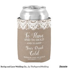 Shop Burlap and Lace Wedding Can Coolers, Rustic Can Cooler created by ThePaperedWedding. Casual Wedding, Diy Wedding, Rustic Wedding, Lace Wedding, Wedding Ideas, Wedding Matches, Perfect Wedding, Burlap Wedding Decorations, Wedding Koozies