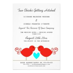 Two Chicks Getting Hitched Lesbian Wedding Invite. This is the cutest!!!