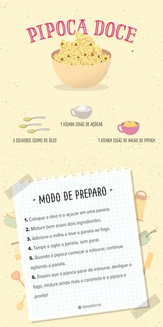 Receita de pipoca doce simples e rápida - Receiteria Dieta Flexible, Cute Food, Yummy Food, Easy Desserts, Dessert Recipes, Dessert Food, Cooking Time, Cooking Recipes, Chocolate Desserts