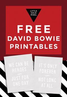 Free David Bowie Lyric Printables • Underground & Heroes • Rock n Roll • Little Gold Pixel  #goforgoldpixel #rocklyrics #freebies