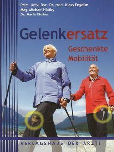 GELENKERSATZ Geschenkte Mobilität von Klaus Engelke