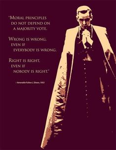 ♔ Moral principles do not depend on a majority vote. -Venerable Fulton J. Sheen - was an American Archbishop of the Roman Catholic Church known for his radio and television ministry. Catholic Memes, Catholic Saints, Roman Catholic, Catholic Prayers, Catholic Theology, Catholic Online, Catholic Crafts, Catholic Priest, Orthodox Christianity