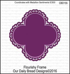 Our Daily Bread Designs Custom Die: FLOURISHY FRAME