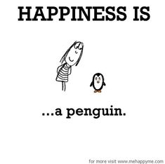 Happiness : A collection of funny but true cartoon sketches about what happiness is. Happy Love, Make Me Happy, Make Me Smile, Are You Happy, My Love, Penguin Love, Cute Penguins, Happy Penguin, Happy Moments