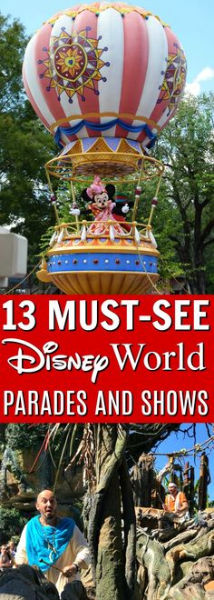 Ready for your next visit to Walt Disney World but not sure which parades and shows to check out? Her'es our 13 favorite must-see shows and parades at Disney World including locations, lengths, and times.