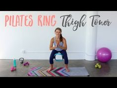 Pilates Ring Thigh Workout
