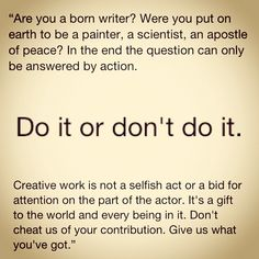 """Are you a born writer?"" - Steven Pressfield #quotes #writing *"