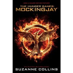 Mockingjay (The Final Book of the Hunger Games): Movie Tie-in Edition by Suzanne Collins (Paperback)
