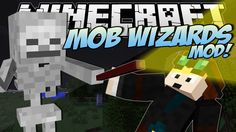 Minecraft | MOB WIZARDS MOD! (Zombie Mage, Skeleton Wizards & More!) | M...