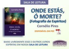 """LUZ ESPÍRITA - Espiritismo em Movimento: Novidade na Sala de Leitura: """"ONDE ESTÁS, Ó MORTE?..."""