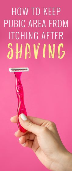 We all know the hair around the pubic area is extremely sensitive. Here are a few tips to make your next shave down there less itchy.