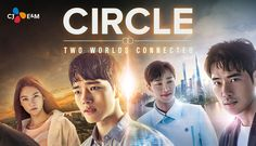 Circle: Two Worlds Connected - 12 episodes (2017) *Yeo Jin Goo, *Kim King Woo, & *Gong Seung Yeon