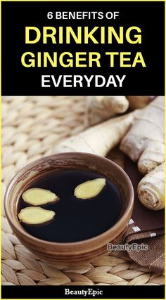 6 Benefits of Drinking Ginger Tea Everyday Benifits Of Ginger, Benefits Of Drinking Ginger, Health Benefits Of Ginger, Tea Benefits, Ginger Tea For Cold, Ginger Lemon Honey Tea, Ginger Drink, Tea For Bloating, Tea For Colds