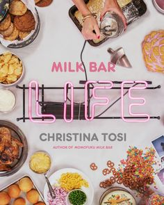 Milk Bar Life: Recipes & Stories by Christina Tosi–and more of the best cookbooks of the year