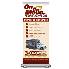 On the Move Truck Banner - These large retractable banners are perfect for tradeshows. They are durable, easy to transport, and eye-catching!