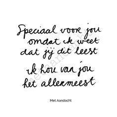 ♡ #metaandacht #voorjou #metaandachtvoorelkaar #ikhouvanjou #liefde #love #dutch #words #lovequote