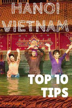 Top 10 Things To Do in Hanoi, Vietnam | Travel Dudes Social Travel Community http://www.traveldudes.org/travel-tips/top-10-things-do-hanoi-vietnam/17145?utm_content=buffer240eb&utm_medium=social&utm_source=pinterest.com&utm_campaign=buffer