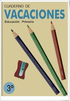 """""""Cuaderno de Vacaciones"""" para 3º nivel de Educación Primaria, en las áreas de Lengua y Matemáticas, publicado en la web primerodecarlos.com."""