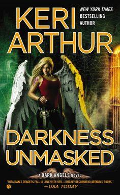 Darkness Unmasked: A Dark Angels Novel, Keri Arthur - Amazon.com