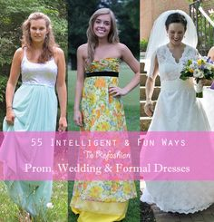 Check out these 55 cool ideas on how to refashion prom, wedding and bridesmaids dresses.