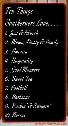 I am a rare Southerner, I have no use for NASCAR. I might substitute something like Good Home Cookin'. Otherwise completely agree with the first nine.
