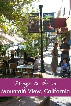 The top things to do in Mountain View, California - Visit the Googleplex, Shoreline,  Castro Street, Computer History Museum, and more.