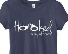 Police Wife HOOKED Shirt Thin Blue Line Because You're Mine Law Enforcement Apparel Girlfriend Mom Firefighter Deputy