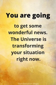 You are going to get some wonderful news. The Universe is transforming your situation right now.