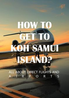 How to get to Koh Samui Island