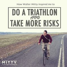 How Walter Mitty inspired me to do a triathlon and take more risks | TwoTri.com