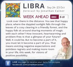 ♎ #Libra - Weekly forecast for December 5-11th 2015 from Jonathan Cainer. Click the image above to read your forecast for today! #Horoscope #Zodiac #Astrology