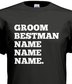 8165735ce 19 Best Bachelor T-Shirts images   Custom shirts, Custom tailored ...