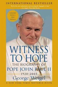 The Definitive Biography of Pope John Paul II Witness to Hope is the authoritative biography of one of the singular figures -- some might argue the singular figure -- of our time. With unprecedented c New Tork Times, Juan Pablo Ii, Catholic Books, Catholic Theology, Pope John Paul Ii, Thing 1, Kaito, Memoirs, Biography