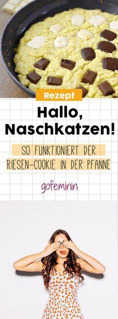Naschmäuler aufgepasst! So macht ihr euch einen Riesen-Cookie in der Pfanne!