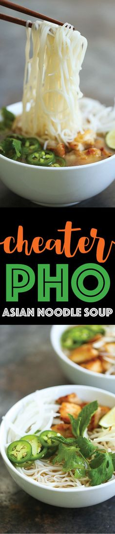 Cheater Pho (Asian Noodle Soup) - Damn Delicious